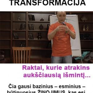 pradzia – pasauleziuros transformacija